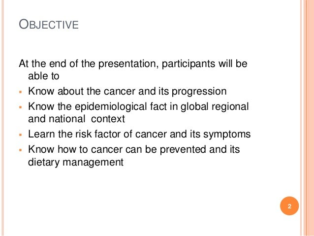Cancer and dietary management Slide 2