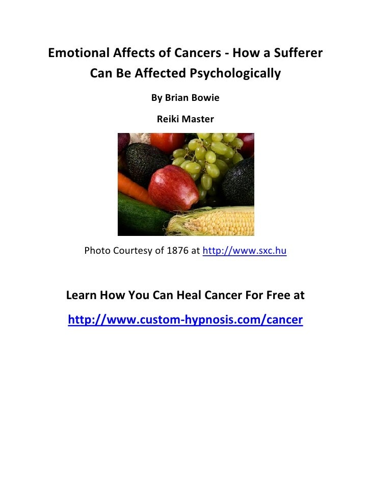 Emotional Affects of Cancers - How a Sufferer      Can Be Affected Psychologically                   By Brian Bowie       ...
