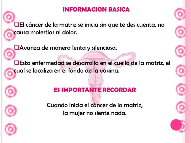 En las mujeres, el cáncer de la matriz es una enfermedad que cada año causa alrededor de 4,000 muertes en mayores de 25 añ...