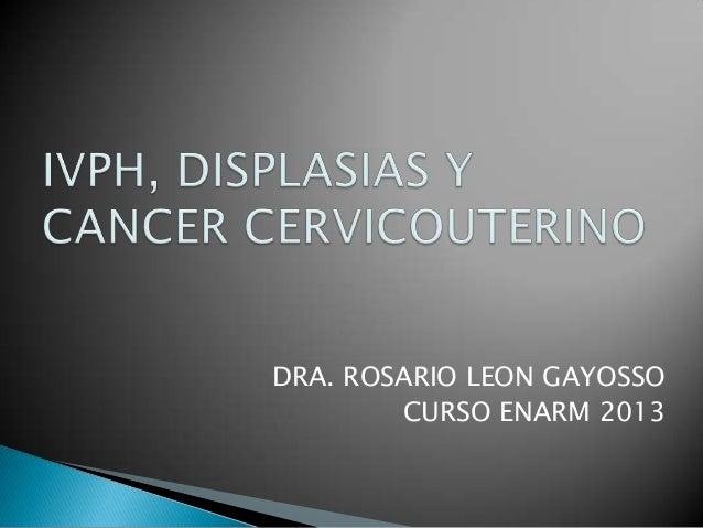 DRA. ROSARIO LEON GAYOSSO        CURSO ENARM 2013