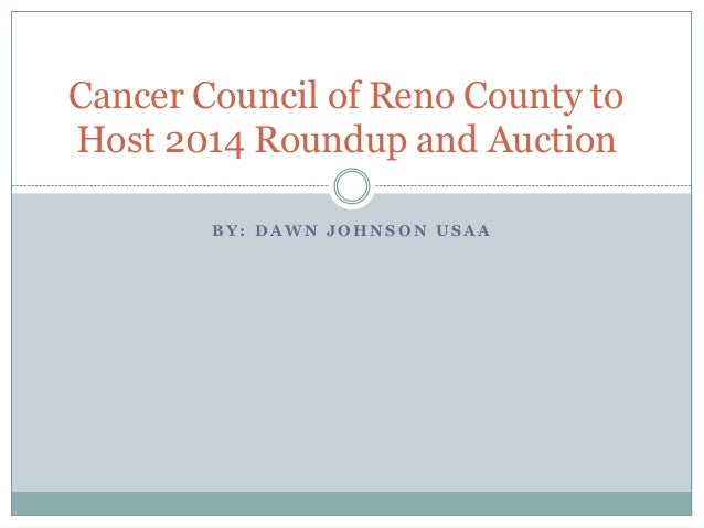 Cancer Council of Reno County to Host 2014 Roundup and Auction BY: DAWN JOHNSON USAA