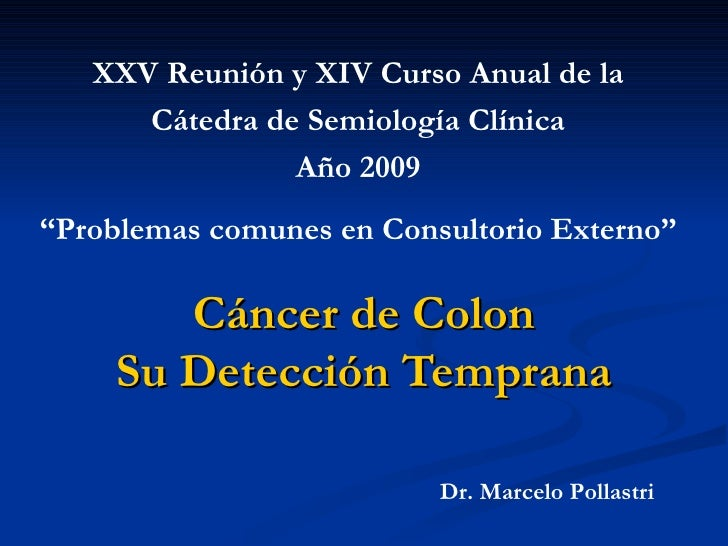 """XXV Reunión y XIV Curso Anual de la      Cátedra de Semiología Clínica                Año 2009""""Problemas comunes en Consul..."""