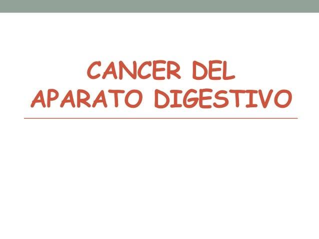 CANCER DEL APARATO DIGESTIVO