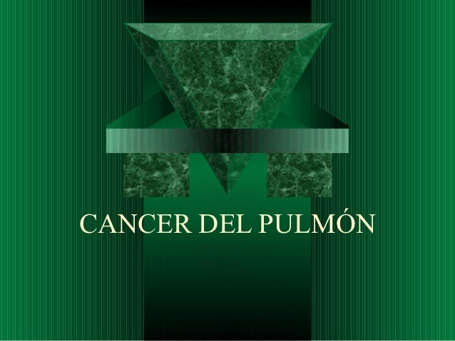 CANCER DEL PULMÓN