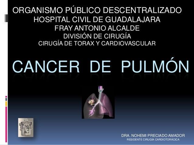 ORGANISMO PÚBLICO DESCENTRALIZADO    HOSPITAL CIVIL DE GUADALAJARA         FRAY ANTONIO ALCALDE           DIVISIÓN DE CIRU...