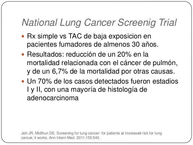 Confirmación histológica Punción-aspiración con aguda fina bajo control de radioscopia o tomografía computarizada  Útil e...