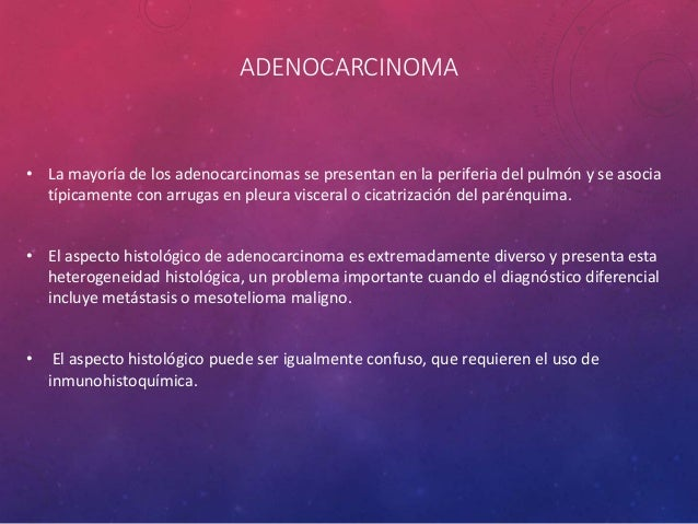 ADENOCARCINOMA BRONQUÍOLO-ALVEOLAR MÚLTIPLES FOCOS NEOPLÁSICOS BILATERALES.