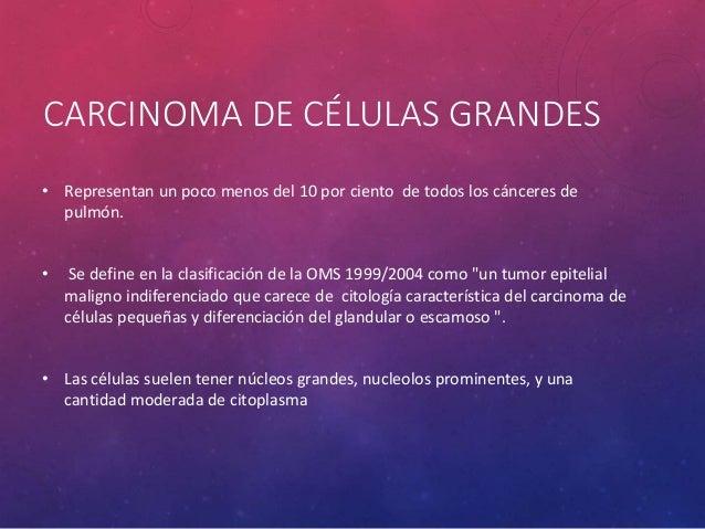 CARCINOIDE TÍPICO • Se pueden dividir en centrales y variantes periféricas. • Ambas variantes pueden ser asintomáticos, pe...