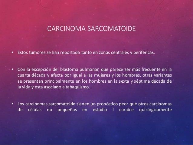 TUMORES DE LAS GLÁNDULAS SALIVALES • Representan menos del 1 % de todos los carcinomas de pulmón, el carcinoma mucoepiderm...