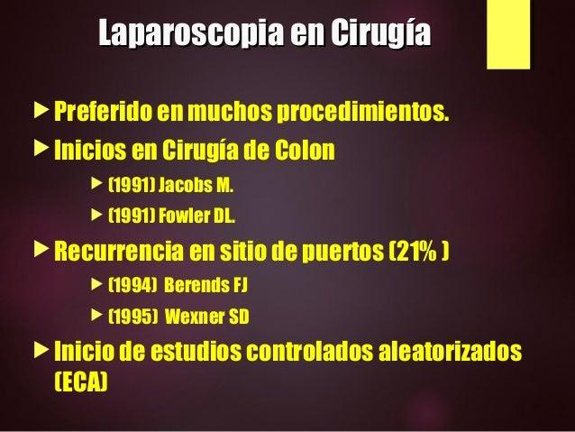 CIRUGIA DEL CANCER DE RECTO: LAPAROSCOPIA VS CONVENCIONAL Slide 2