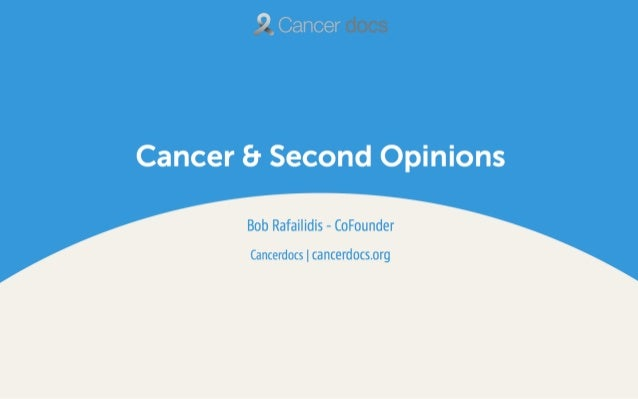 Cancerdocs   Cancer and Second Opinions