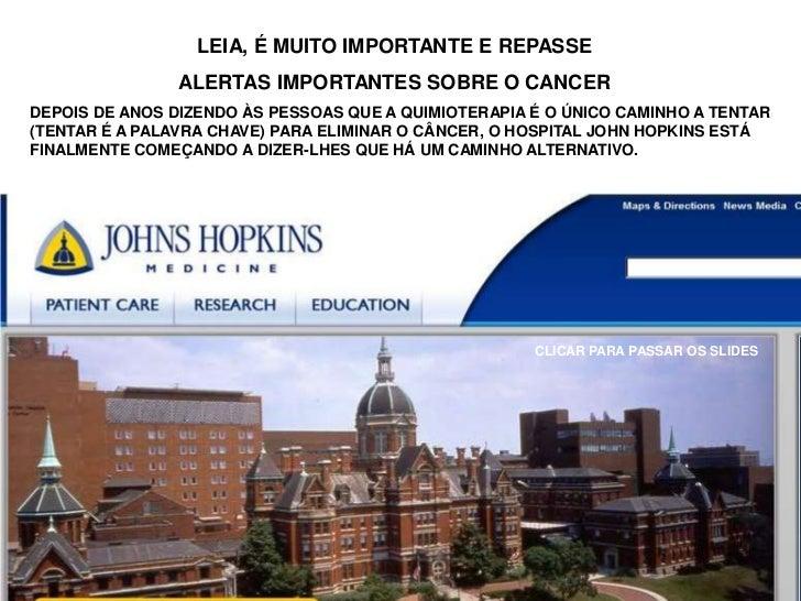 LEIA, É MUITO IMPORTANTE E REPASSE                ALERTAS IMPORTANTES SOBRE O CANCERDEPOIS DE ANOS DIZENDO ÀS PESSOAS QUE ...