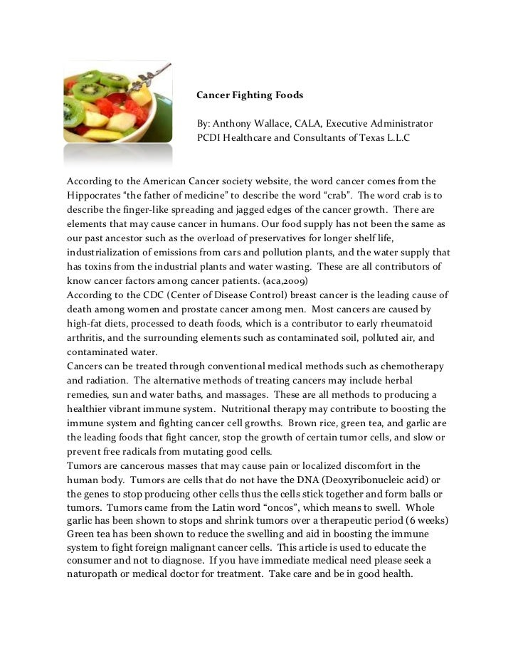 lefttop<br />      Cancer Fighting Foods <br />      By: Anthony Wallace, CALA, Executive Administrator <br />      PCDI H...