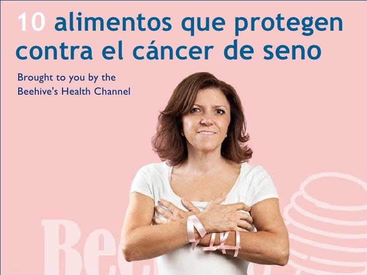 Alimentos que protegen contra el c ncer de seno ayuda gratis del be - Alimentos contra el cancer de mama ...