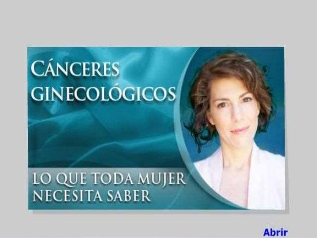Se llama cáncer ginecológico al cáncer que se presenta en algunos de los órganos reproductivos de la mujer como son los se...