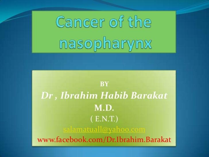 Cancer of the nasopharynx