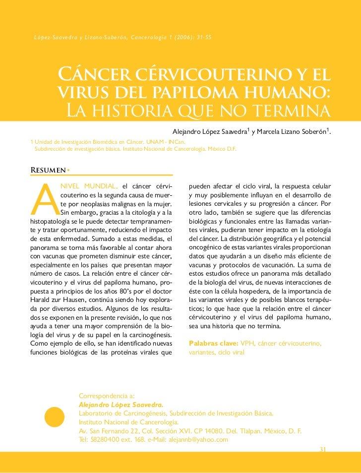 López-Saavedra y Lizano-Soberón, Cancerología 1 (2006): 31-55           Cáncer cérvicouterino y el           virus del pap...