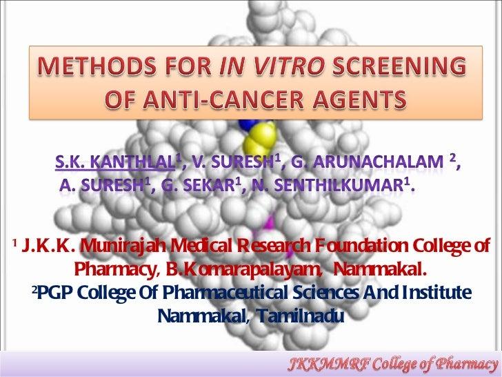 1  J.K.K. Munirajah Medical Research Foundation College of Pharmacy, B.Komarapalayam,  Nammakal. 2 PGP College Of Pharmace...