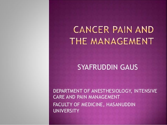 SYAFRUDDIN GAUS DEPARTMENT OF ANESTHESIOLOGY, INTENSIVE CARE AND PAIN MANAGEMENT FACULTY OF MEDICINE, HASANUDDIN UNIVERSITY