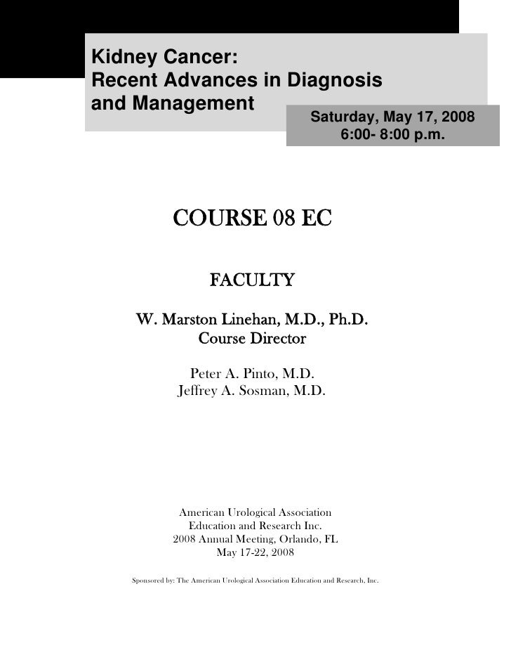 Kidney Cancer: Recent Advances in Diagnosis and Management                                                            Satu...