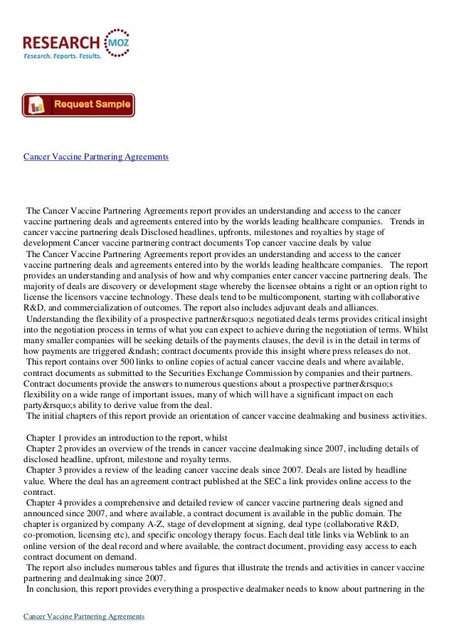 Cancer Vaccine Partnering Agreements The Cancer Vaccine Partnering Agreements report provides an understanding and access ...