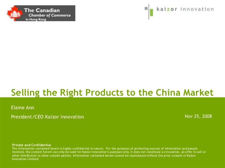 Selling the Right Products to the China MarketElaine AnnPresident/CEO Kaizor Innovation                                   ...
