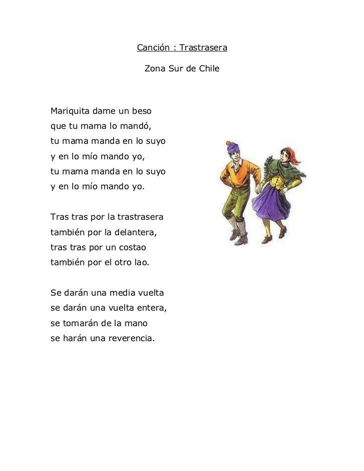 Canción : Trastrasera                       Zona Sur de ChileMariquita dame un besoque tu mama lo mandó,tu mama manda en l...