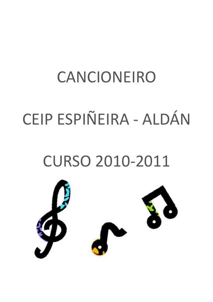 CANCIONEIROCEIP ESPIÑEIRA - ALDÁN  CURSO 2010-2011