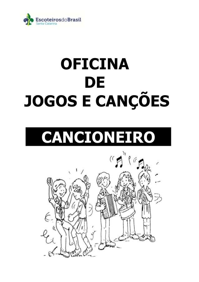 OFICINA DE JOGOS E CANÇÕES CANCIONEIRO