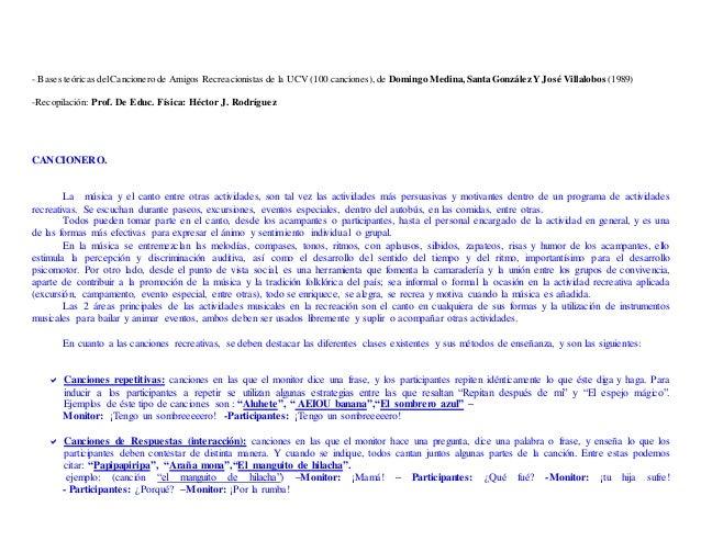 - Bases teóricas delCancionero de Amigos Recreacionistas de la UCV (100 canciones), de Domingo Medina, Santa González YJos...