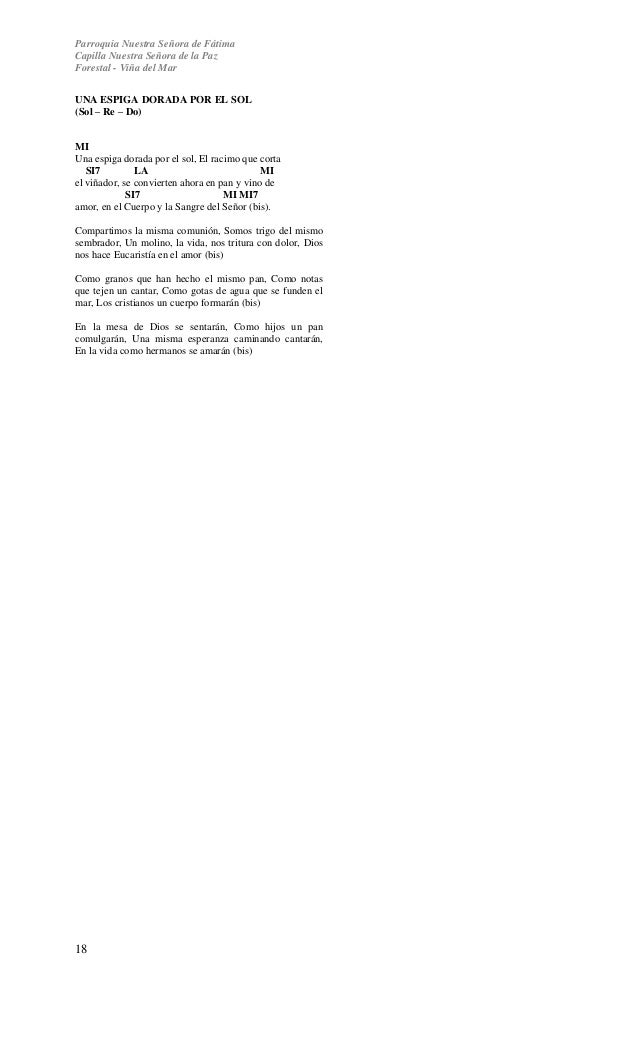 Parroquia Nuestra Señora de Fátima  Capilla Nuestra Señora de la Paz  Forestal - Viña del Mar  UNA ESPIGA DORADA POR EL SO...