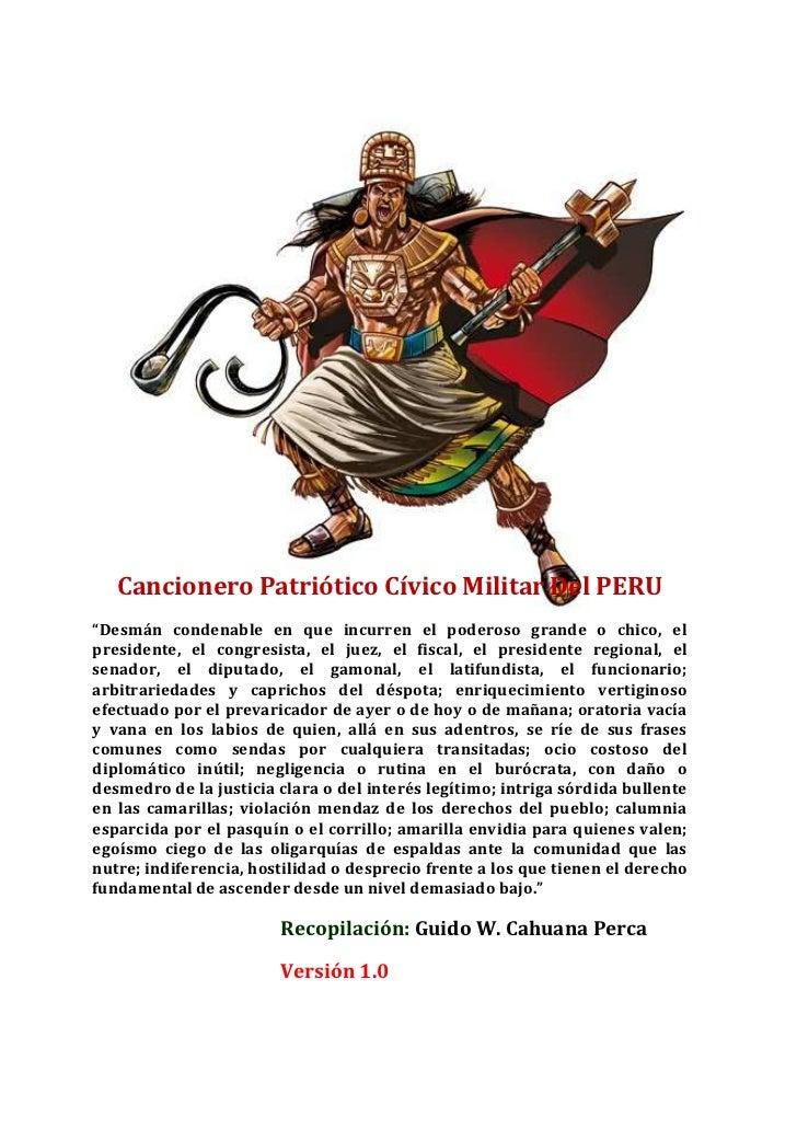 """Cancionero Patriótico Cívico Militar Del PERU""""Desmán condenable en que incurren el poderoso grande o chico, elpresidente, ..."""