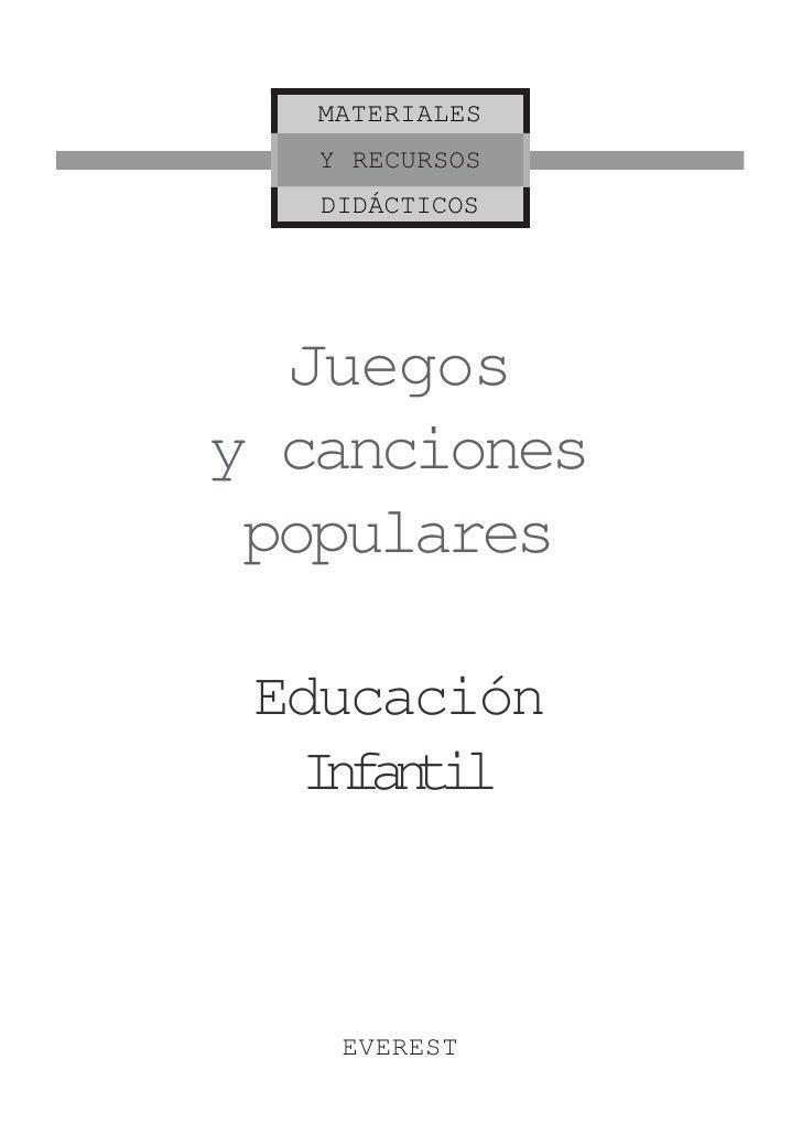 MATERIALES    Y RECURSOS    DIDÁCTICOS       Juegos y canciones  populares   Educación   Ifni    natl        EVEREST