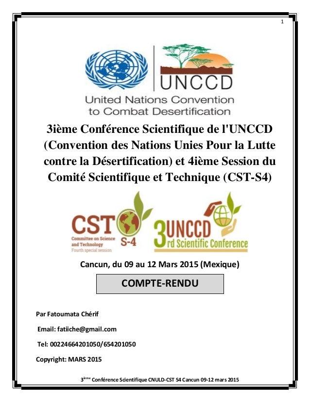 1 3ième Conférence Scientifique CNULD-CST S4 Cancun 09-12 mars 2015 3ième Conférence Scientifique de l'UNCCD (Convention d...