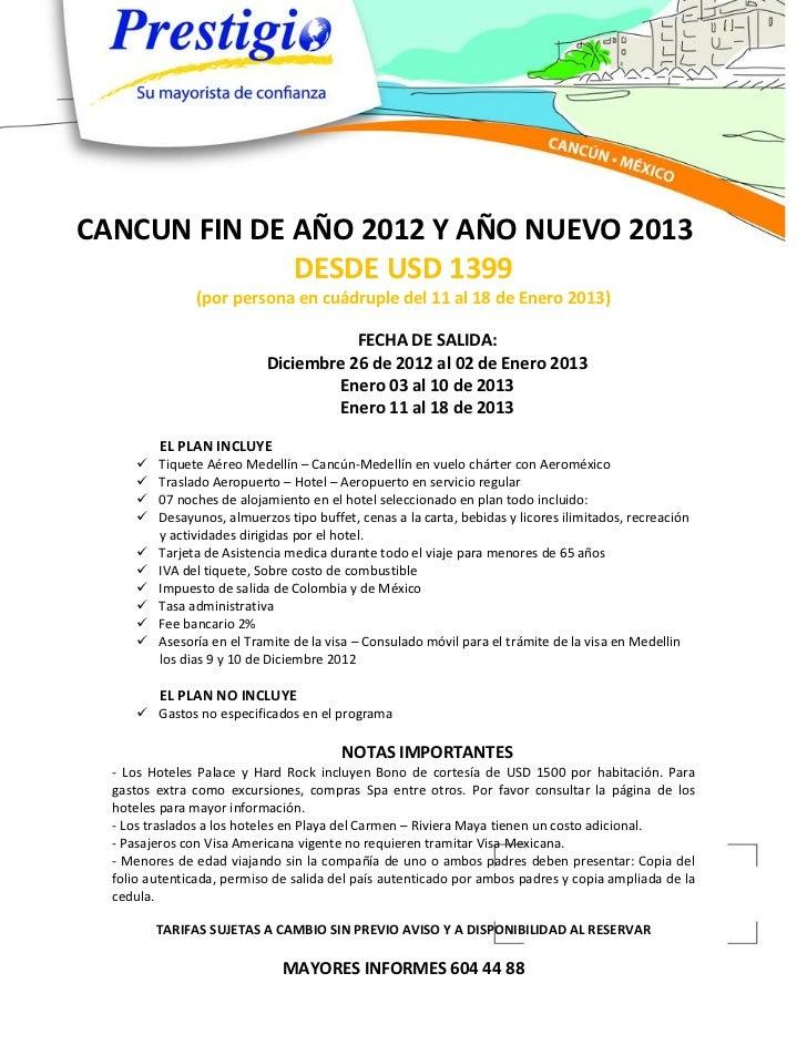 CANCUN FIN DE AÑO 2012 Y AÑO NUEVO 2013              DESDE USD 1399                (por persona en cuádruple del 11 al 18 ...