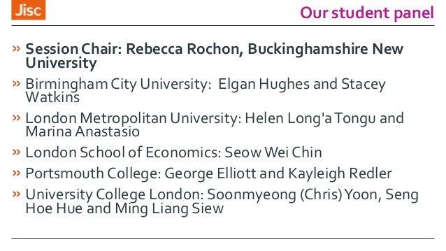 Our student panel » Session Chair: Rebecca Rochon, Buckinghamshire New University » Birmingham City University: Elgan Hugh...