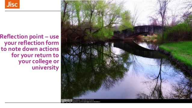 Reflection point – use your reflection form to note down actions for your return to your college or university