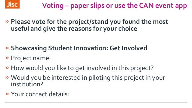 Voting – paper slips or use the CAN event app » Please vote for the project/stand you found the most useful and give the r...