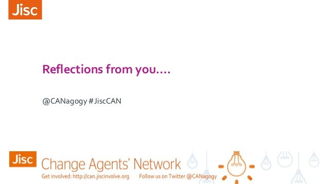 Reflections from you…. @CANagogy #JiscCAN