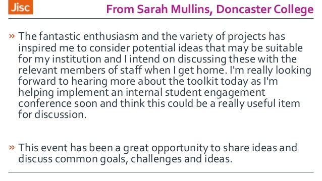From Sarah Mullins, Doncaster College » The fantastic enthusiasm and the variety of projects has inspired me to consider p...