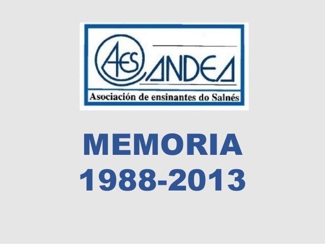 MEMORIA 1988-2013