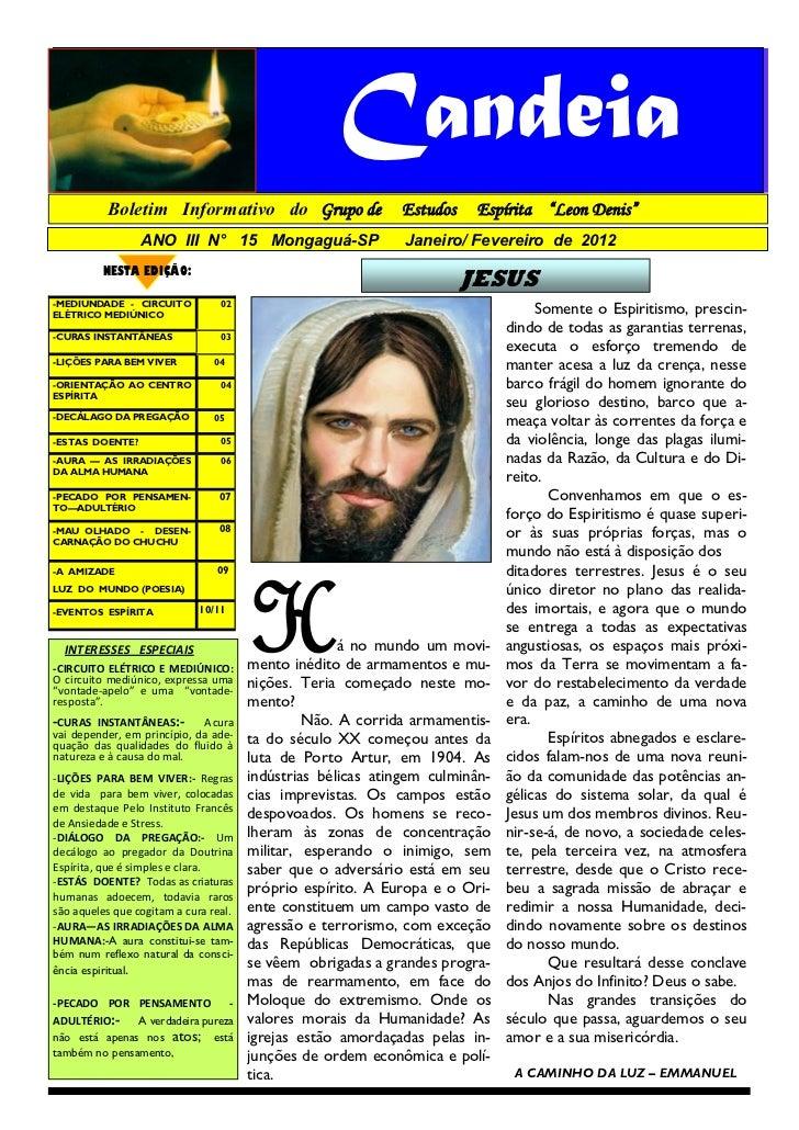 """Candeia          Boletim Informativo do Grupo de                    Estudos    Espírita """"Leon Denis""""                 ANO I..."""