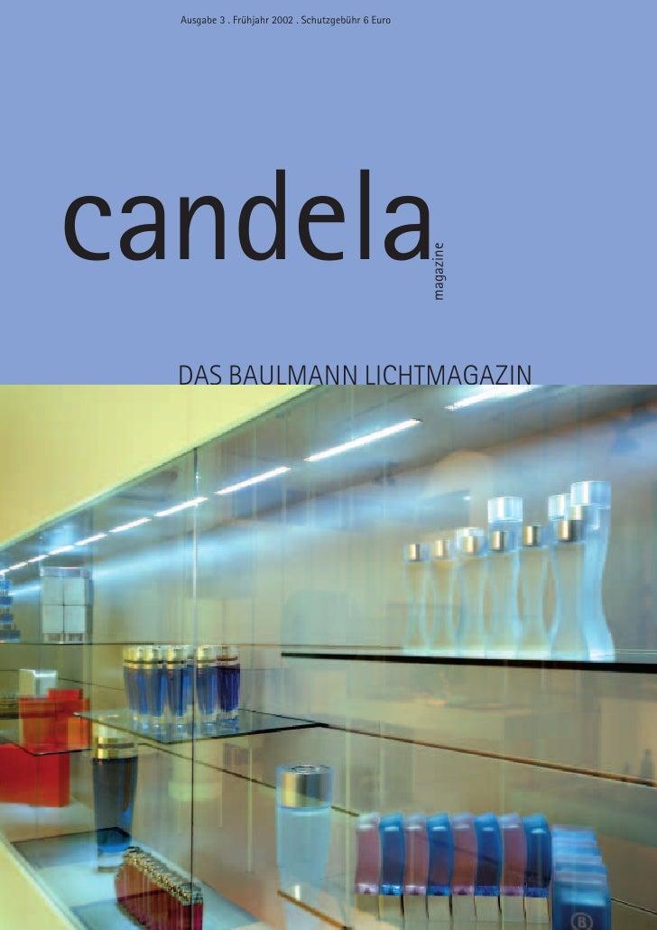 Ausgabe 3 . Frühjahr 2002 . Schutzgebühr 6 Euro     candela                                                     magazine  ...