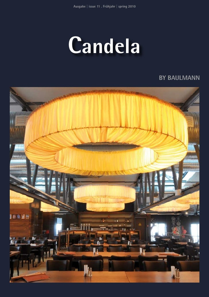 Ausgabe   issue 11 . Frühjahr   spring 2010     Candela                                               BY BAULMANN