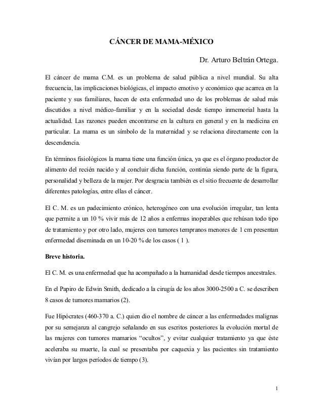 1CÁNCER DE MAMA-MÉXICODr. Arturo Beltrán Ortega.El cáncer de mama C.M. es un problema de salud pública a nivel mundial...