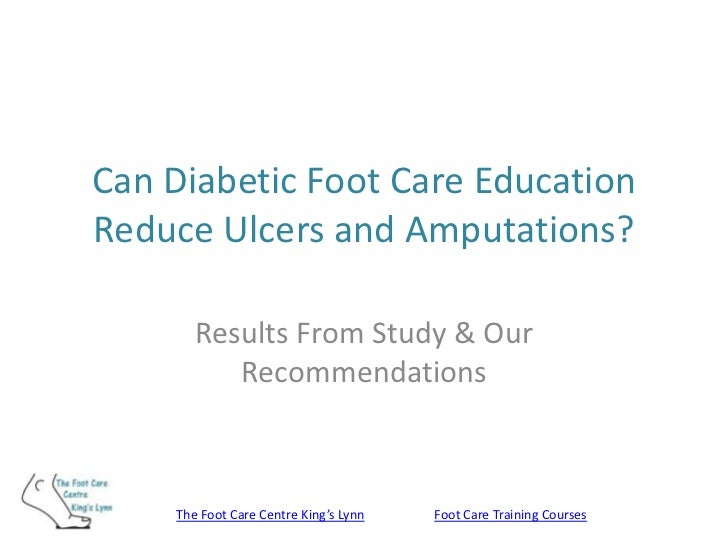 Can Diabetic Foot Care EducationReduce Ulcers and Amputations?       Results From Study & Our          Recommendations    ...