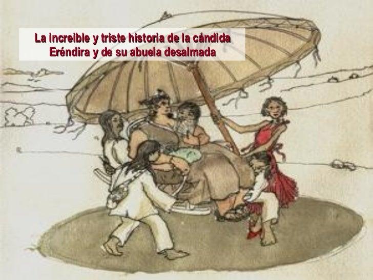 La increible y triste historia de la cándida Eréndira y de su abuela desalmada