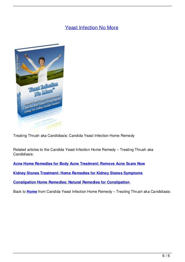 Candida Yeast Infection Home Remedy: Treating Thrush aka
