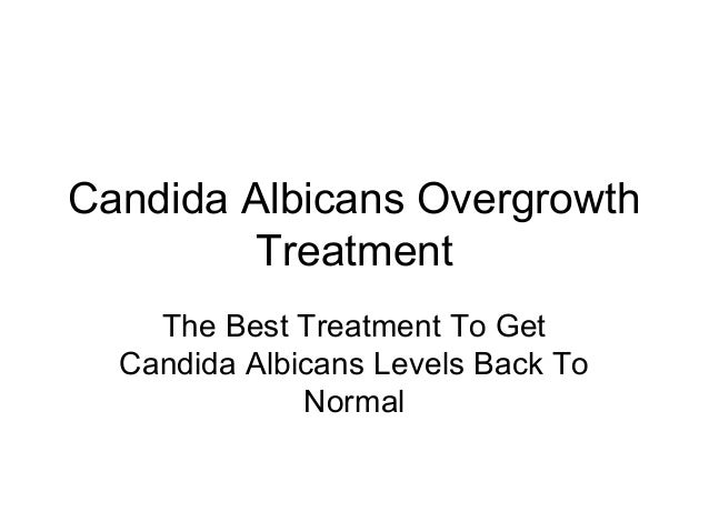 Candida Albicans Overgrowth Treatment