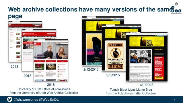 @shawnmjones @WebSciDL Web archive collections have many versions of the same page 8 2013 2015 2018 University of Utah Off...